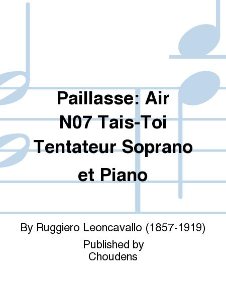 Paillasse: Air N07 Tais-Toi Tentateur Soprano et Piano