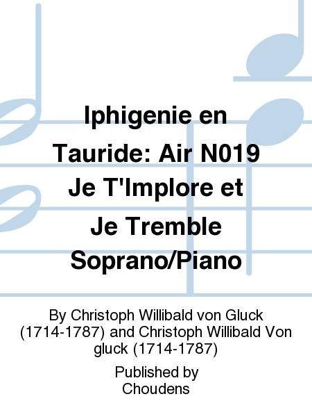 Iphigenie en Tauride: Air N019 Je T'Implore et Je Tremble Soprano/Piano