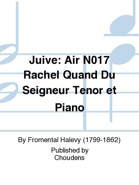 Juive: Air N017 Rachel Quand Du Seigneur Tenor et Piano