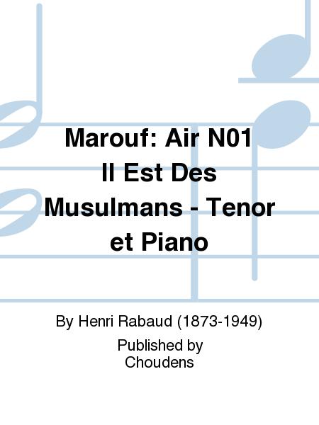 Marouf: Air N01 Il Est Des Musulmans - Tenor et Piano