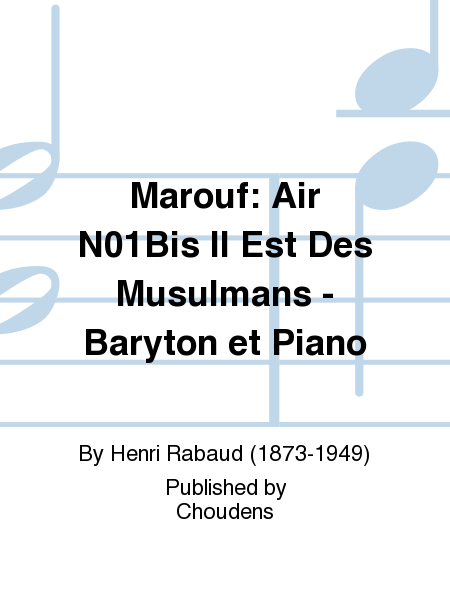Marouf: Air N01Bis Il Est Des Musulmans - Baryton et Piano