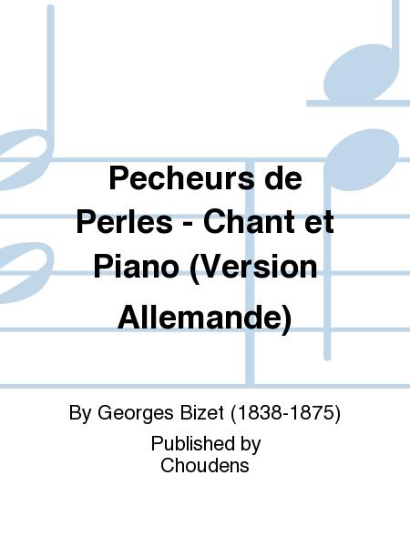 Pecheurs de Perles - Chant et Piano (Version Allemande)