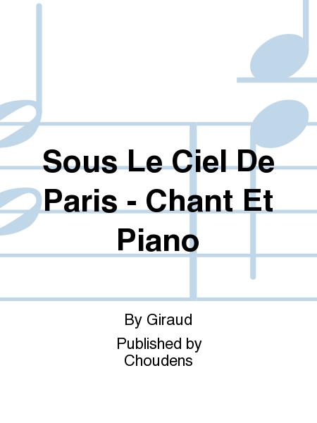Sous Le Ciel De Paris - Chant Et Piano