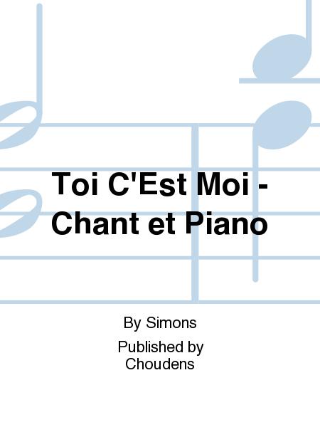 Toi C'Est Moi - Chant et Piano