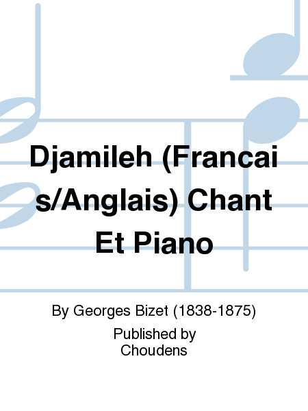 Djamileh (Francais/Anglais) Chant Et Piano