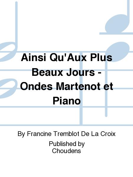Ainsi Qu'Aux Plus Beaux Jours - Ondes Martenot et Piano
