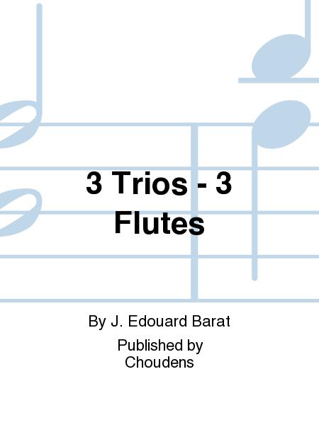 3 Trios - 3 Flutes