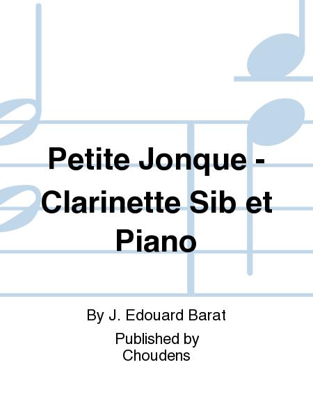 Petite Jonque - Clarinette Sib et Piano