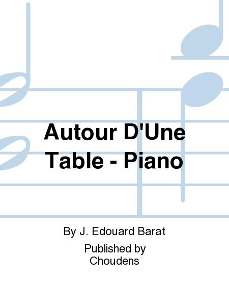 Autour D'Une Table - Piano