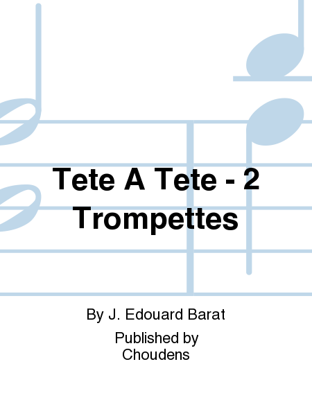 Tete A Tete - 2 Trompettes