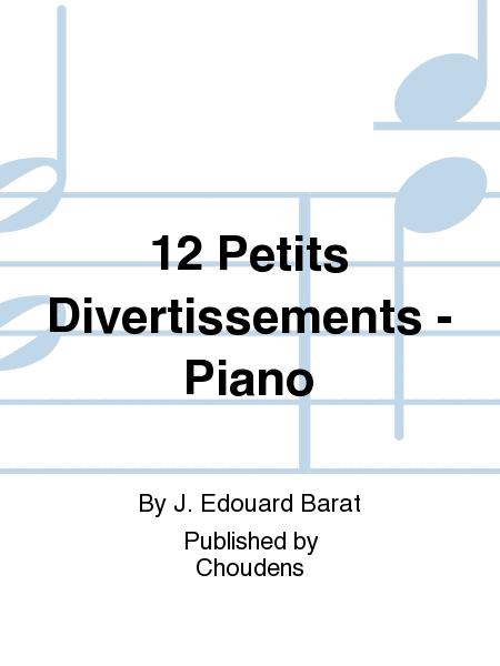 12 Petits Divertissements - Piano