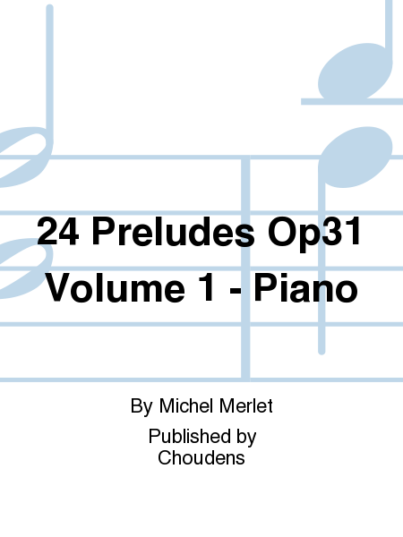 24 Preludes Op31 Volume 1 - Piano