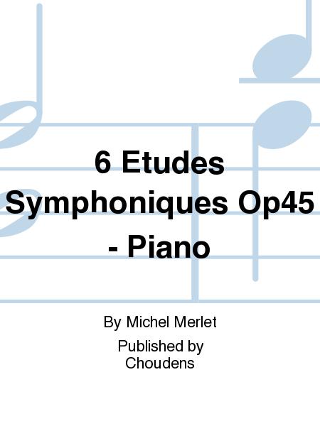 6 Etudes Symphoniques Op45 - Piano