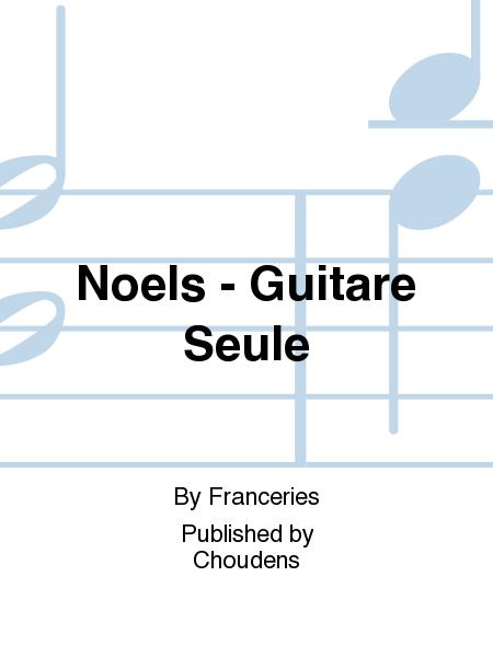 Noels - Guitare Seule