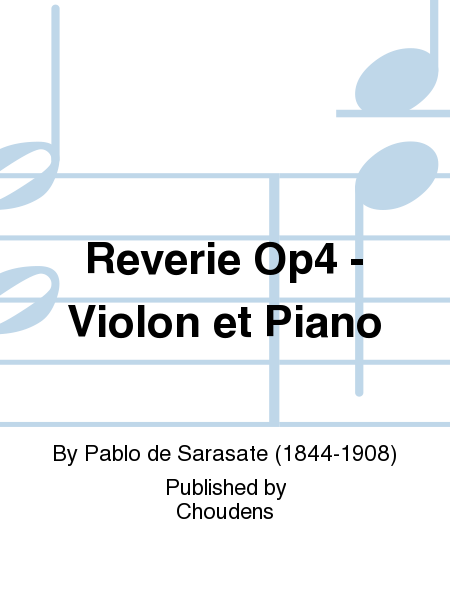 Reverie Op4 - Violon et Piano