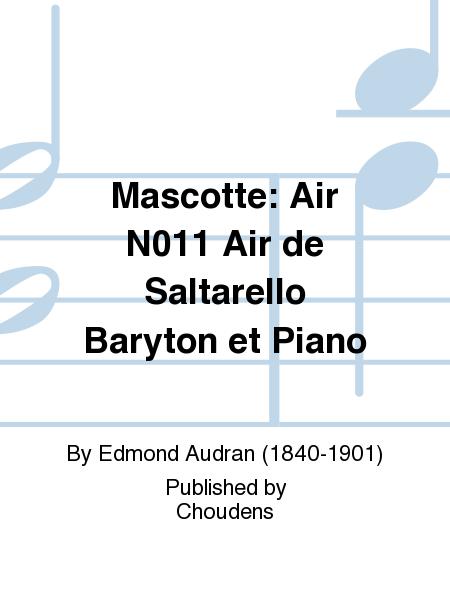 Mascotte: Air N011 Air de Saltarello Baryton et Piano