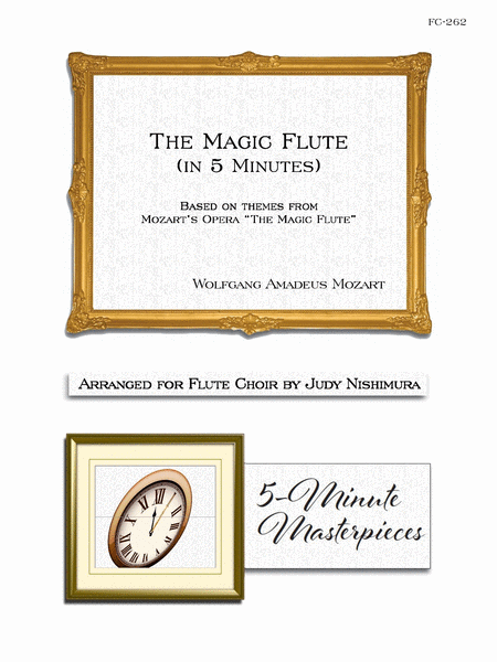 The Magic Flute (in 5 minutes) - Flute Choir