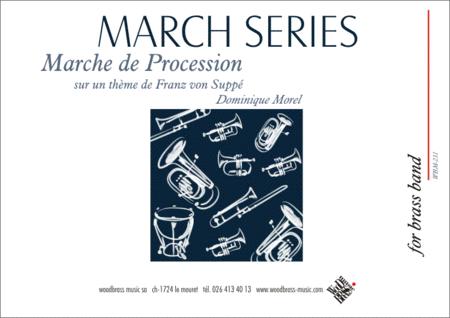 Marche de Procession (Sur un theme de Franz von Suppe)