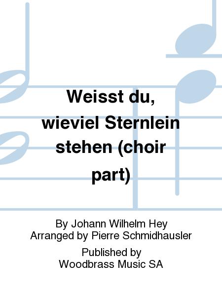 Weisst du, wieviel Sternlein stehen (choir part)