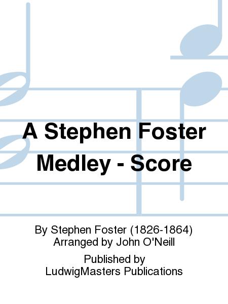 A Stephen Foster Medley - Score