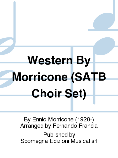 Western By Morricone (SATB Choir Set)