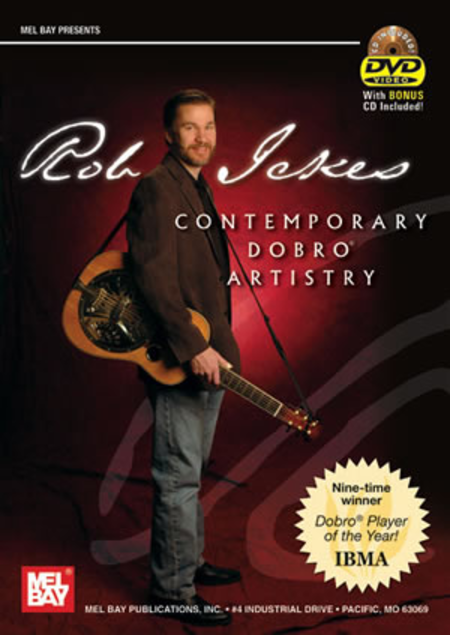 Rob Ickes: Contemporary Dobro Artistry