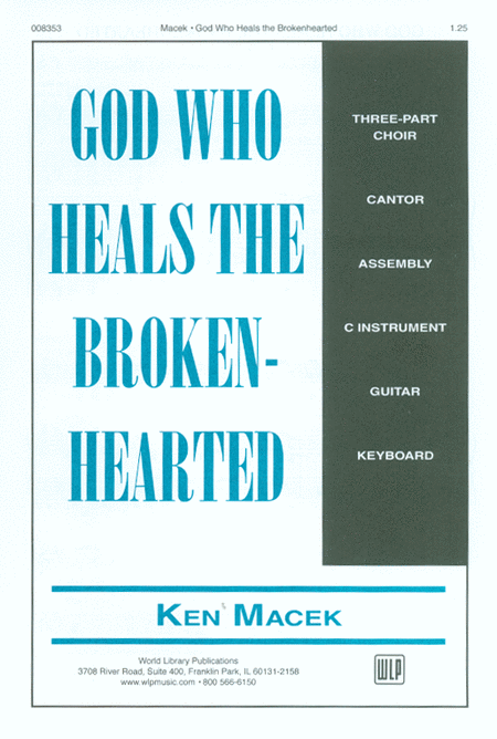 God Who Heals the Broken-Hearted