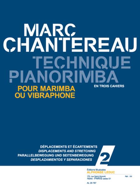 Technique Pianorimba - Vol 2 Deplacements et Ecartements/Marimba ou Vibraphone