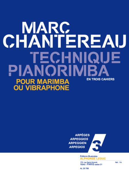 Technique Pianorimba - Vol 3 Arpeges/Marimba ou Vibraphone