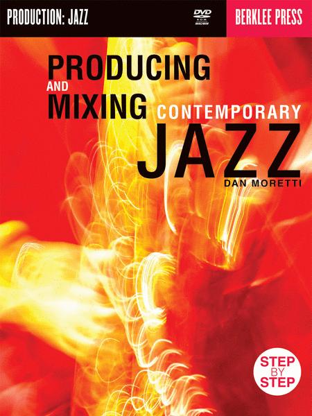 Producing & Mixing Contemporary Jazz
