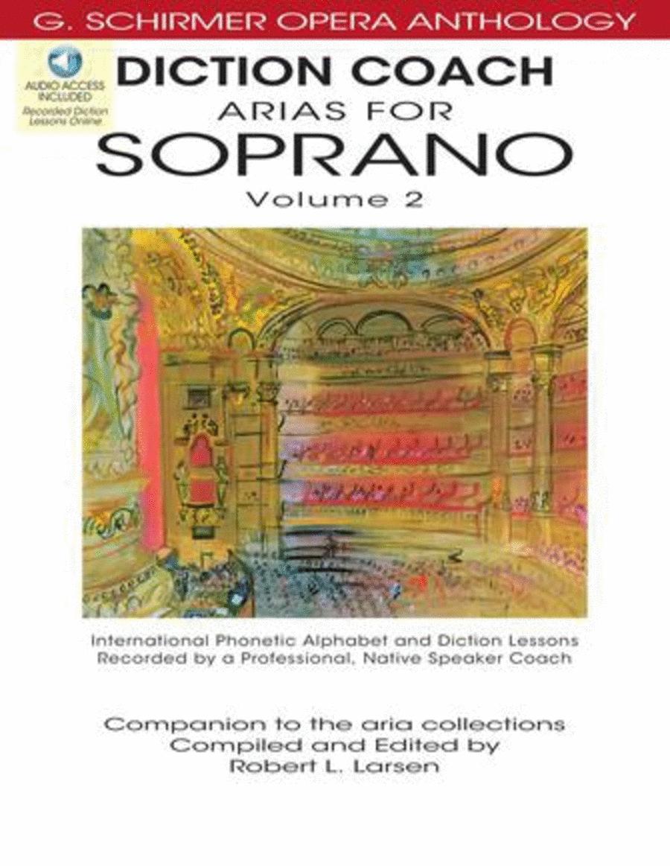 Diction Coach - G. Schirmer Opera Anthology (Arias for Soprano Volume 2)