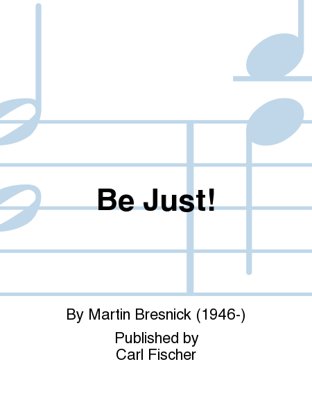 Be Just!