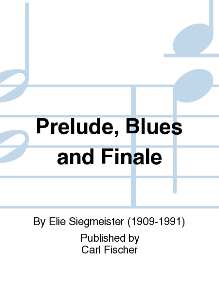 Prelude, Blues and Finale