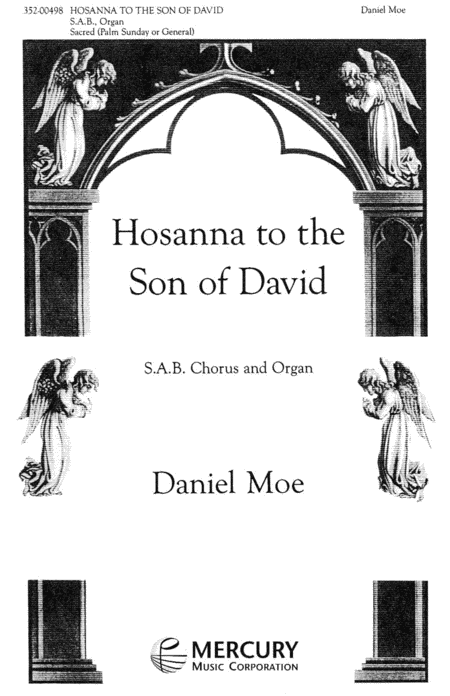 Hossana to the Son of David`