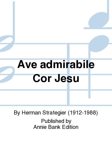 Ave admirabile Cor Jesu