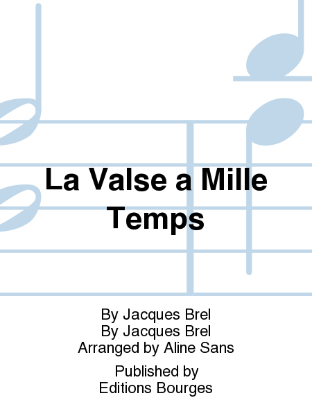 La Valse a Mille Temps