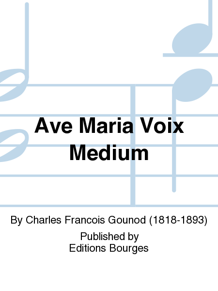 Ave Maria Voix Medium