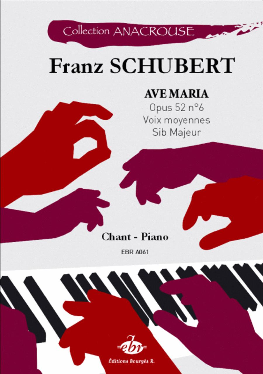 Ave Marie medium Opus 52 no. 6 Si b Majeur