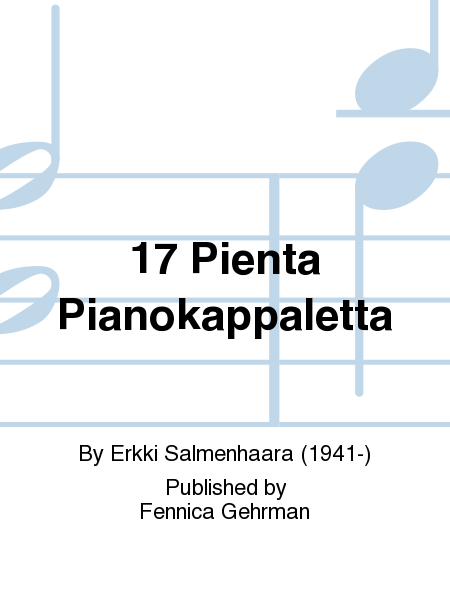 17 Pienta Pianokappaletta