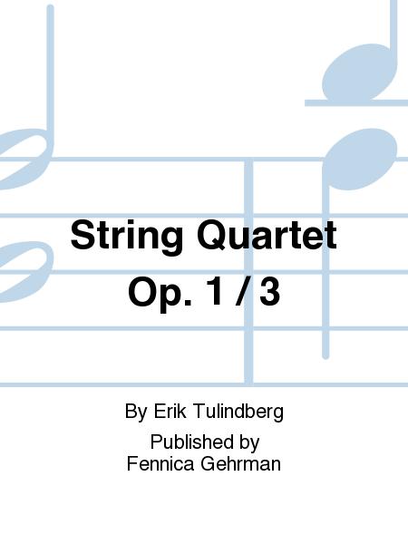 String Quartet Op. 1 / 3