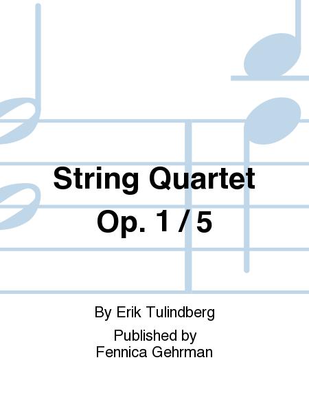 String Quartet Op. 1 / 5