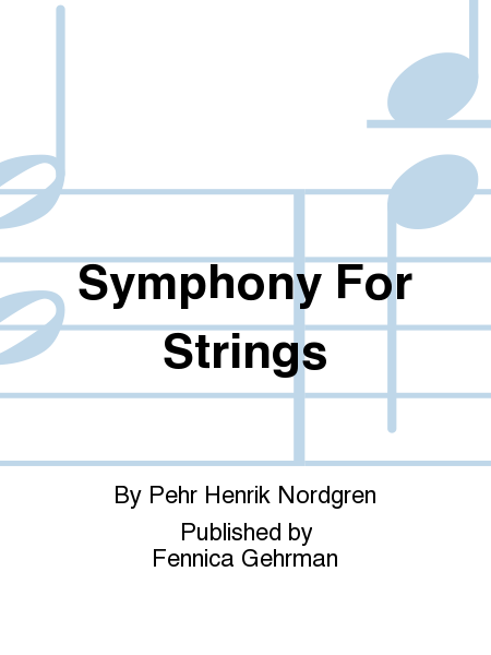 Symphony For Strings