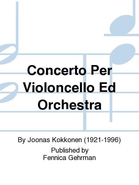 Concerto Per Violoncello Ed Orchestra