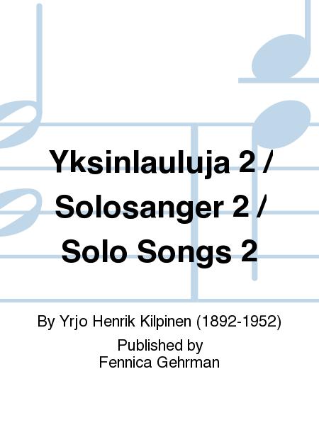 Yksinlauluja 2 / Solosanger 2 / Solo Songs 2