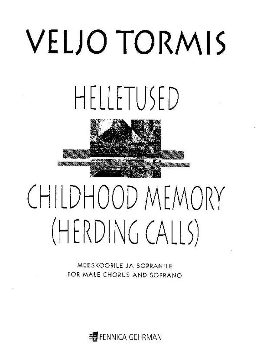 Helletused / Childhood Memory (Herding Calls)