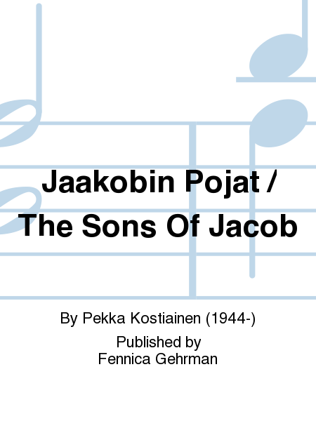 Jaakobin Pojat / The Sons Of Jacob