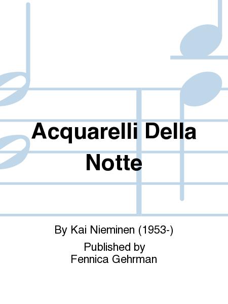 Acquarelli Della Notte