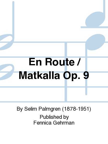 En Route / Matkalla Op. 9