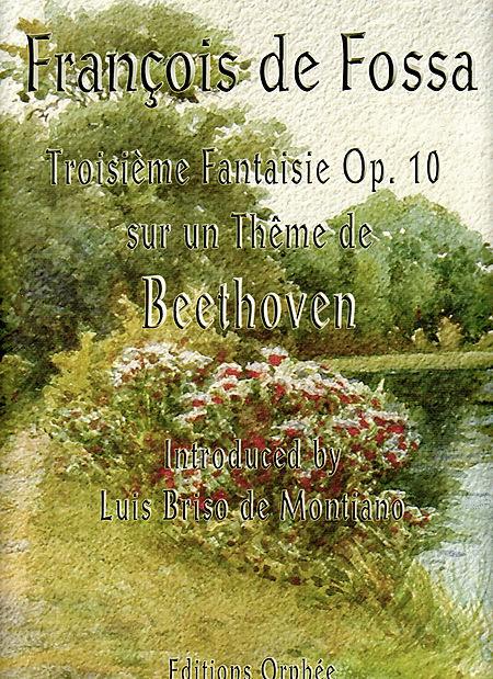 Troisieme Fantaisie Op.10 Sur Un Theme De Beethoven