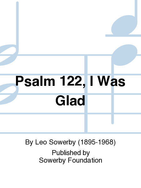 Psalm 122, I Was Glad